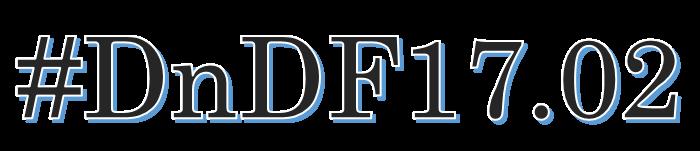 #DnDF17 Episode 02